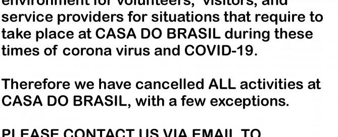 Casa do Brasil is Closed
